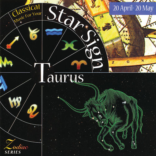 Music For Your Star Sign: Taurus by Various Artists