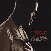 ...A Love Worth Fighting For by Tasche