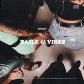 Baile & Vibes von Vhoor