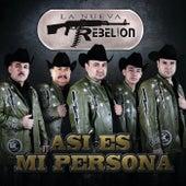 Así Es Mi Persona by La Nueva Rebelión