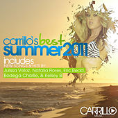 Carrillo's Best: Summer 2011 von Various Artists