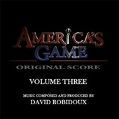 America's Game Vol. 3 (Music From The NFL Films Series) by David Robidoux