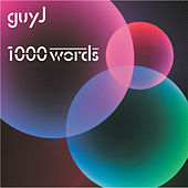 1000 Words by Guy J