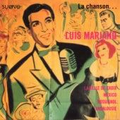 La Chanson von Luis Mariano