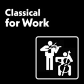 Classical for Work de Various Artists