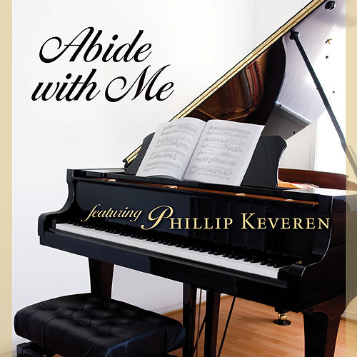 Abide with Me by Phillip Keveren