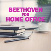 Beethoven for Home Office de Various Artists