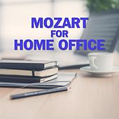 Mozart for Home Office de Various Artists