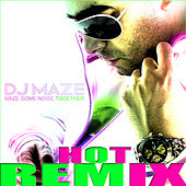 Maze Some Noise Together Remix - EP by DJ Maze