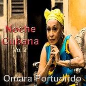 Noche Cubana Vol. 2 de Omara Portuondo