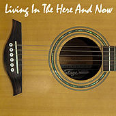 Living In the Here and Now de Alias