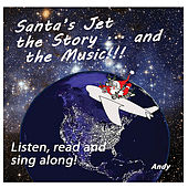 Santa's Jet the Story - and the Music de Andy (2)