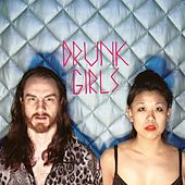 Drunk Girls von Wooden Shjips