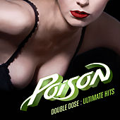 Double Dose: Ultimate Hits by Poison