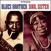 Blues Brother Soul Sister by Various Artists