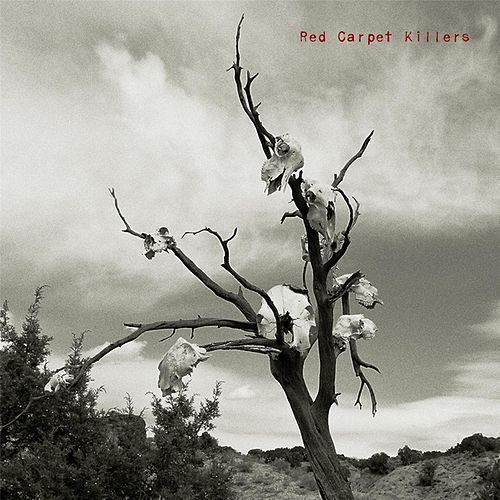 Red Carpet Killers by Red Carpet Killers