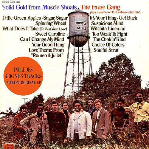 Solid Gold From Muscle Shoals (Expanded Edition) by The Fame Gang