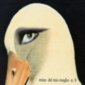 Del Mio Meglio N. 9 by Mina