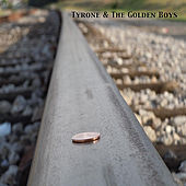 Tyrone & The Golden Boys by Tyrone