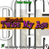 Twice My Age by Krystal
