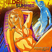 Children of the Summer by Poolside