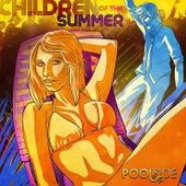 Children of the Summer von Poolside