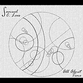 All About Time by Samuel C Lees