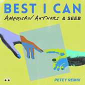 Best I Can (Petey Remix) de American Authors