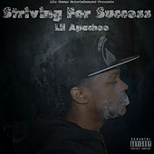 Striving For Success de Lil Apachee