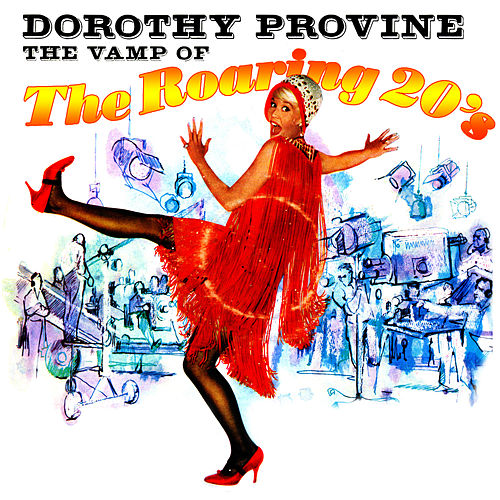 The Vamp Of The Roaring '20s by Dorothy Provine