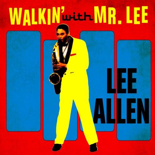 Walkin' With Mr. Lee by Lee Allen