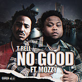 No Good (feat. Mozzy) von 'Trell