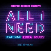 All I Need (feat. Zara Scully) de Special Only Productions
