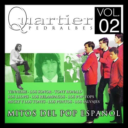 Quartier Pedralbes. Mitos Del Pop Español. Vol.2 by Various Artists
