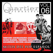 Quartier Pedralbes. Mitos Del Pop Español. Vol.6 by Various Artists