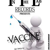 Vaccine - Single by Rated R