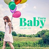 Turn Baby by Freaky DJ's