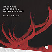 Queen For A Day by Meat Katie