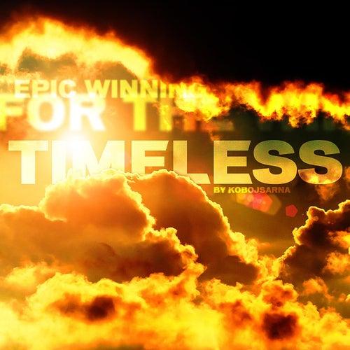 Timeless by Kobojsarna