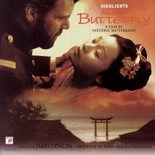 Puccini: Madame Butterfly (Soundtrack from the film by Frédéric Mitterand) by Ying Huang