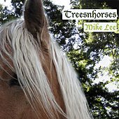 Treesnhorses von Mike Lee