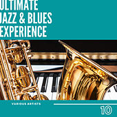 Ultimate Jazz & Blues Experience, Vol. 10 de Various Artists