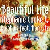 Beautiful Life by Stephanie Cooke