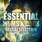 Essential Mums & Dads Reggae Selection by Various Artists
