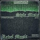 Rebel Music von Style MiSia