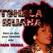 Dans Un Duo Pour L'Eternite Avec Papa Wemba by Tshala Muana