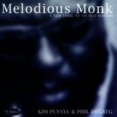Melodious Monk by Kim Pensyl