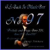 Bach In Musical Box 97 / Prelude And Fuga Bwv 531-533 by Shinji Ishihara