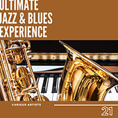 Ultimate Jazz & Blues Experience, Vol. 21 de Various Artists
