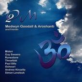 Om 2 by Medwyn Goodall